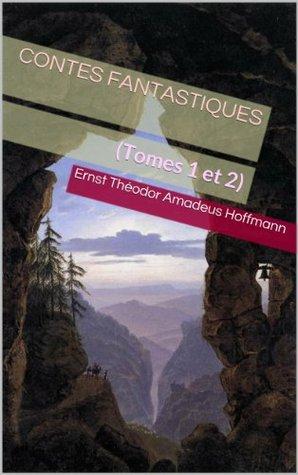 Contes fantastiques (Tomes 1 et 2)