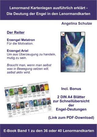 Kartenlegen ausführlich erklärt - Die Deutung der Engel in den Lenormandkarten: E-Book Band 1 zu den 36 oder 40 Lenormandkarten (Kartenlegen ausführlich ... in den Lenormandkarten)