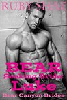 Bear Seeking Bride: Luke (Bear Canyon Brides, #4)