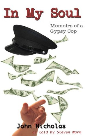 In My Soul: Memoirs of a Gypsy Cop