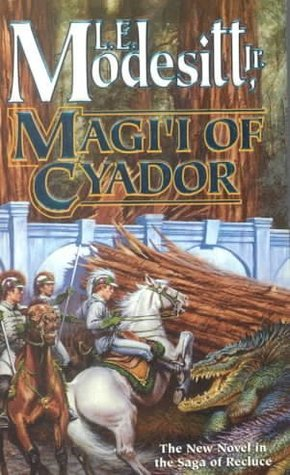 Magi'i of Cyador (The Saga of Recluce #10)