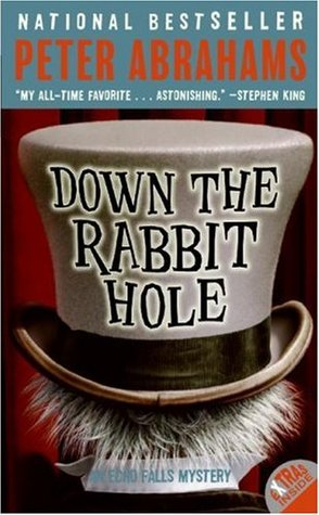 Down the Rabbit Hole by Peter Abrahams