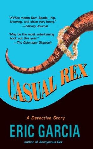 Casual Rex by Eric Garcia