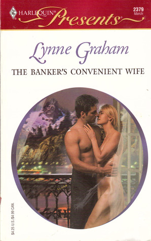 The Bankers Convenient Wife(Brides of LAmour 3) - Lynne Graham