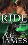 Ride: Awakening (Puca Mates #1)