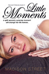 Little Moments (Second Chances, #2)