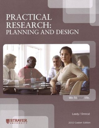 Practical Research: Planning and Design, Strayer University 2010 Custom Edition (2010 Custom Edition)