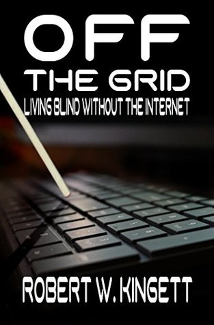 off-the-grid-living-blind-without-the-internet