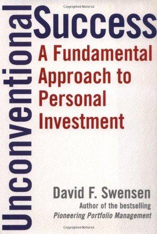 Unconventional Success by David F. Swensen