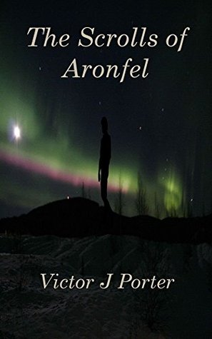 The Scrolls of Aronfel (Tales from Purgatorium Book 2)