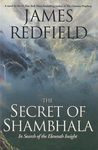 The Secret of Shambhala: In Search of the Eleventh Insight