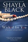 Wicked for You (Wicked Lovers #10)