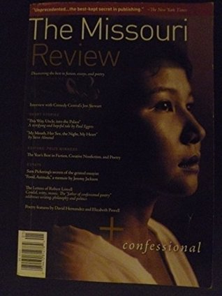 The Missouri Review: Confessional (Spring/summer 2005)