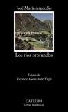 Los ríos profundos by José María Arguedas