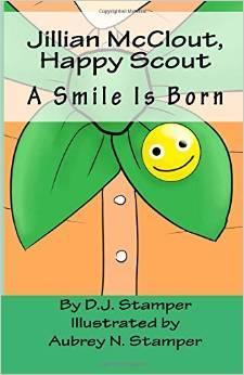 Jillian McClout, Happy Scout: A Smile Is Born