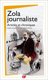 Zola journaliste: articles et chroniques