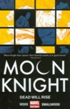 Download Moon Knight, Volume 2: Dead Will Rise