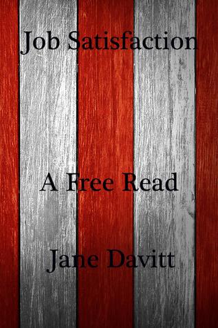 Job Satisfaction by Jane Davitt