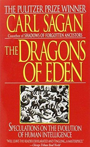 Dragons of Eden by Carl Sagan