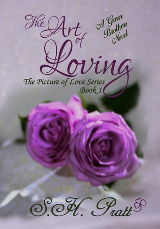 The Art of Loving  (The Picture of Love Series Book 1) (A Green Brothers Novel)