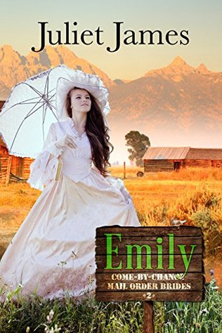 Emily by Juliet James