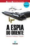 A Espia do Oriente (Freelancer, #2)