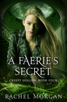 A Faerie's Secret (Creepy Hollow, #4)