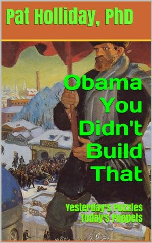 Obama You Didn't Build That