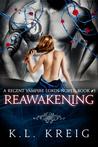 Reawakening (Regent Vampire Lords, #3)