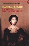 La figlia della fortuna by Isabel Allende