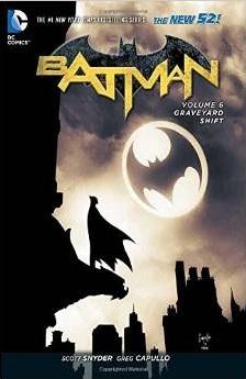Ebook Batman, Volume 6: Graveyard Shift by Scott Snyder TXT!