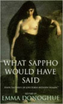 What Sappho Would Have Said