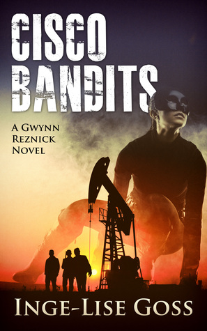 Cisco Bandits: A Gwynn Reznick Novel