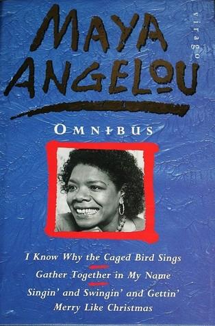 Maya Angelou Omnibus
