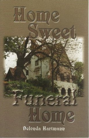 Home Sweet Funeral Home (Funeral Home Series Book 1)