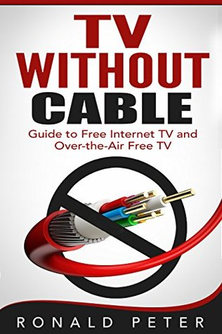 TV Without Cable: Guide to Free Internet TV and Over-the-Air