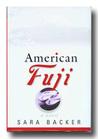 American Fuji: A Novel