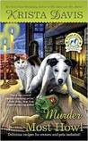 Murder Most Howl (A Paws and Claws Mystery, # 3)