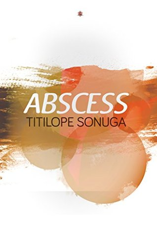 Abscess: Collection of Poems