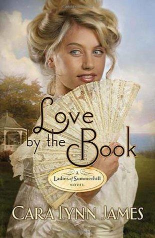 Ebook Love by the Book by Cara Lynn James read!