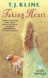 Taking Heart by T.J. Kline