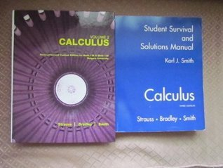 Calculus Revised Second Custom Edition for Math 136 & Math 138 Rutgers University VOLUME 2 + Solutions Manual (2)