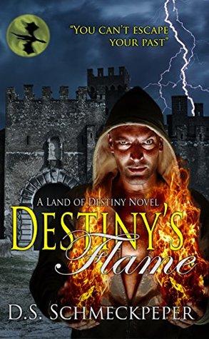 Destiny's Flame (Land of Destiny Book 2)