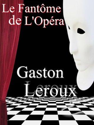 Le fantôme de l'opéra; La reine du Sabbat; Les ténébreuses; La mansarde en or