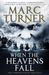 When the Heavens Fall (The Chronicles of the Exile, #1)