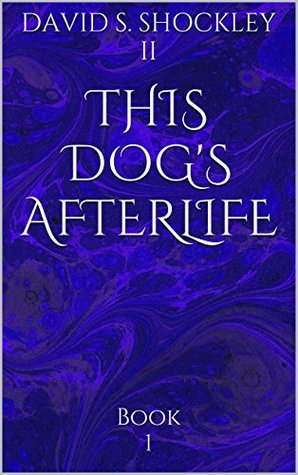 This Dogs Afterlife