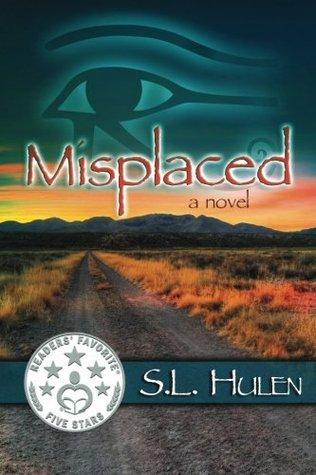 Misplaced by SL Hulen