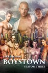 BOYSTOWN Season Three by Jake Biondi