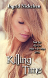 Killing Time (For Better or for Worse #2)