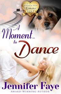 A Moment to Dance by Jennifer Faye